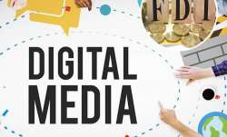 government to clarify on applicability of FDI policy on digital media: Sources- India TV Paisa