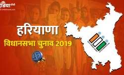 Haryana Vidhan Sabha Chunav 2019- India TV Paisa