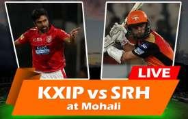 लाइव क्रिकेट मैच स्कोर, किंग्स XI पंजाब बनाम सनराइज़र्स हैदराबाद मोहाली 16वां आईपीएल मैच- Khabar IndiaTV