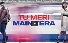 Tu Meri Main Tera – Namaste England- India TV