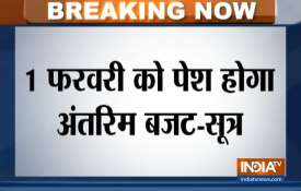 Budget Session to start from January 31 sources says- India TV