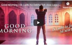 New song of Ek ladki ko Dekha to aisa laga- India TV