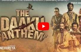 The Daaku Anthem- India TV