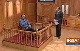 वित्त मंत्री अरुण जेटली ने रजत शर्मा से 'आप की अदालत' में कहा, 'भारत ने हवाई हमला करके पाकिस्तान के - India TV