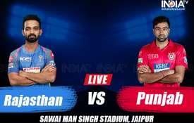 लाइव क्रिकेट मैच स्कोर, राजस्थान रॉयल्स बनाम किंग्स इलेवन पंजाब लाइव ब्लॉग IPL 2019- India TV