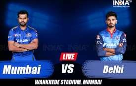 लाइव क्रिकेट स्कोर आईपीएल 2019, मुंबई इंडियंस बनाम दिल्ली कैपिटल्स लाइव मैच: Live Match Score- India TV