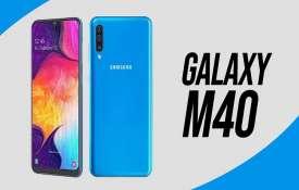 SAMSUNG Galaxy M40- India TV