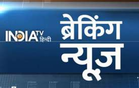 Live Hindi Breaking News July 24- India TV