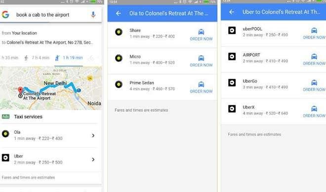 अब अपने एंड्रायड फोन से Google के द्वारा सीधे बुक करें ओला और उबर, जानिए कैसे