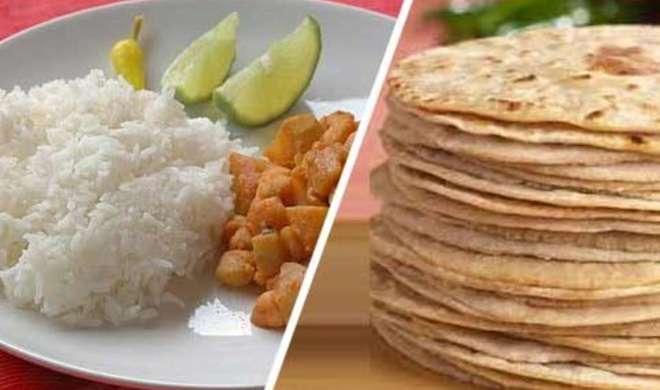 जानिए आखिर आपकी सेहत के लिए चावल सही है या फिर रोटी? - India TV