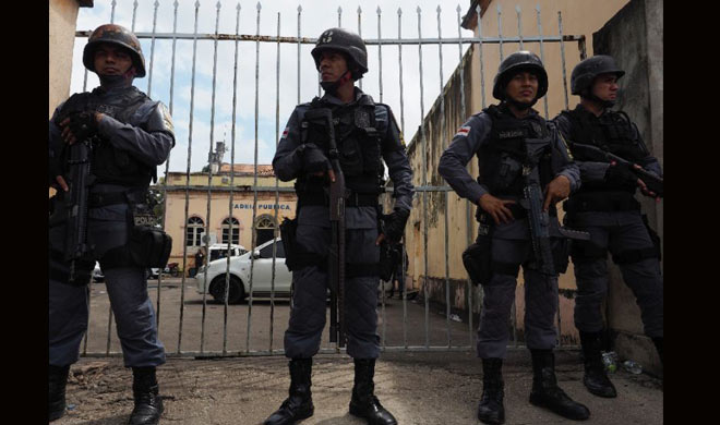 after jail attack in brazil 200 new security guards...- Khabar IndiaTV