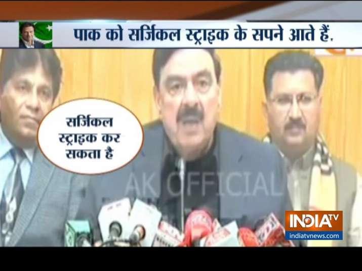 Pakistan Minister Sheikh Rashid sees posibility of...- India TV