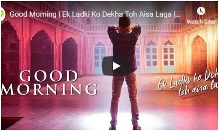 New song of Ek ladki ko Dekha to aisa laga- India TV