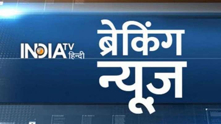 Live Hindi Breaking News July 24- India TV