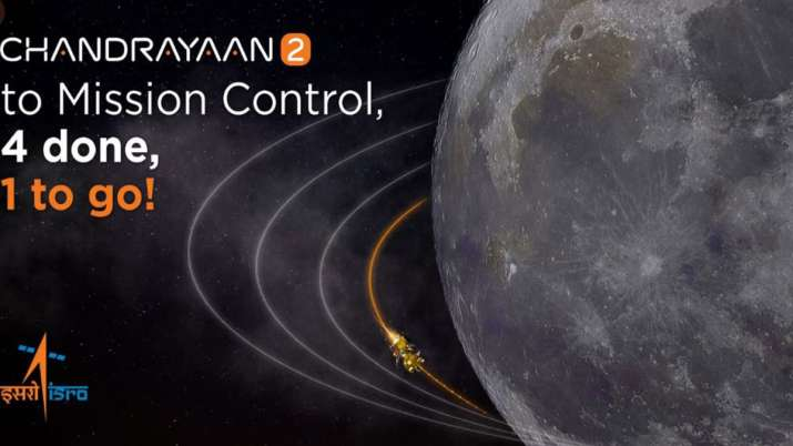 Fourth Lunar bound orbit maneuver for Chandrayaan-2 spacecraft was performed successfully on Friday - India TV