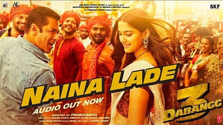Dabangg 3 New Song Naina Lade Out- India TV