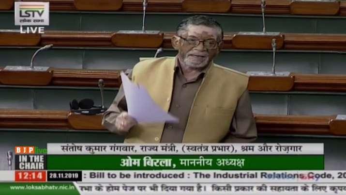 Labour Minister Santosh Kumar Gangwar on The Industrial Relations Code Bill 2019 in Lok Sabha on Thu- India TV Paisa