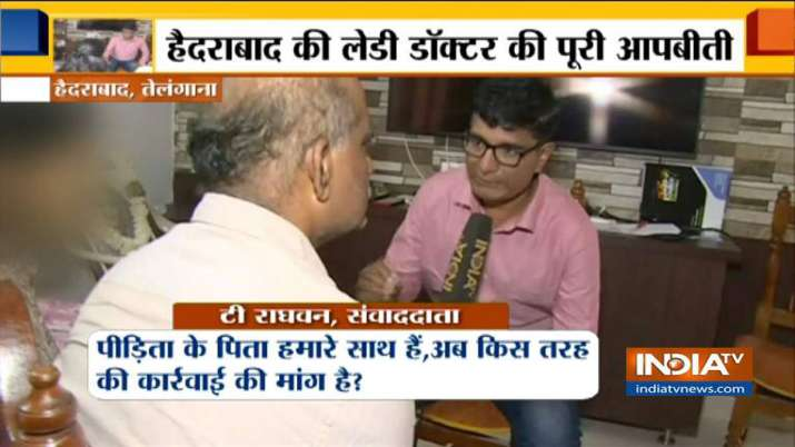 Hyderabad lady Doctor family demand similar punishment for her criminals on India TV- India TV